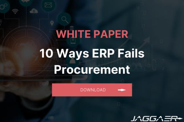 10 ways ERP fails Procurement white paper